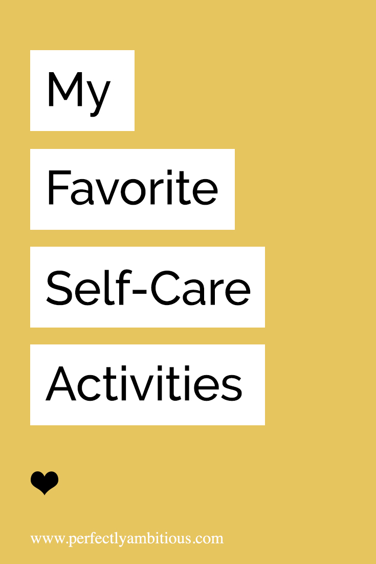 my favorite self care activities perfectly ambitious partner the self care catalysts through the chronic illness bloggers network in doing so i wrote a post titled daily little accomplishments