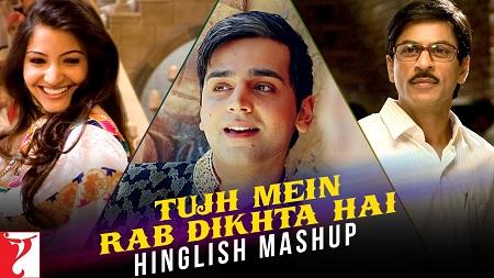 Tujh Mein Rab Dikhta Hai Hinglish Mashup Jay Kadn Shah Rukh Khan and Anushka Sharma