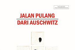 JALAN PULANG DARI AUSCHWITZ Antologi Cerpen (2017)