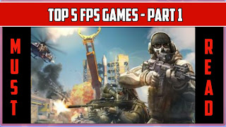 Top 5 android fps games