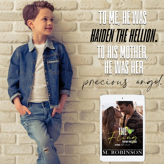 To me, he was Haiden the Hellion. To his mother, he was her precious angel.