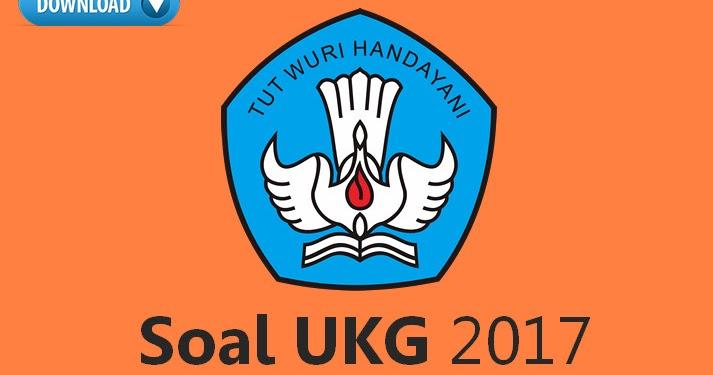 Soal Ukg Kelas Rendah Atau Utn Plpg Lengkap Tahun 2017 Wiki Edukasi