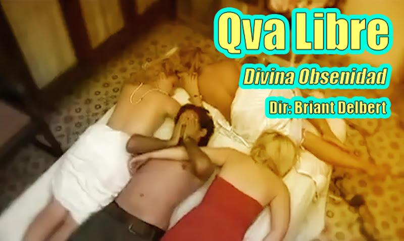 Qva Libre - ¨Divina obscenidad¨ - Videoclip - Dirección: Briant Delbert. Portal Del Vídeo Clip Cubano - 01