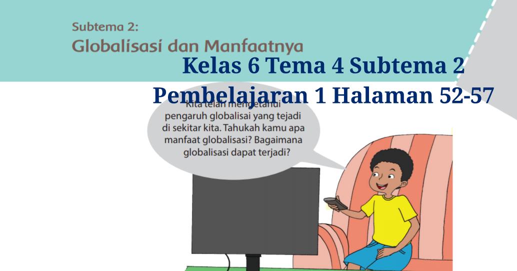 Kunci Jawaban Buku Tematik Tema 4 Kelas 6 Halaman 52, 53 ...