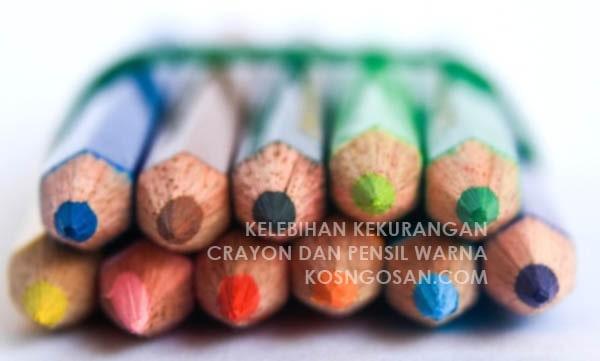 kelebihan kekurangan krayon pensil warna