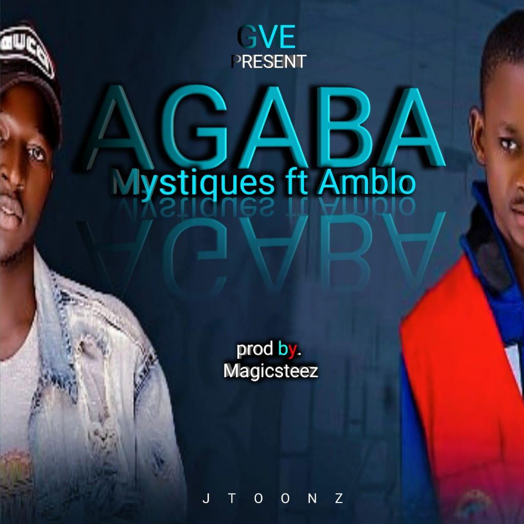 [Music] Mystiques ft Amblo - Agaba (prod. Magicsteez) #Arewapublisize