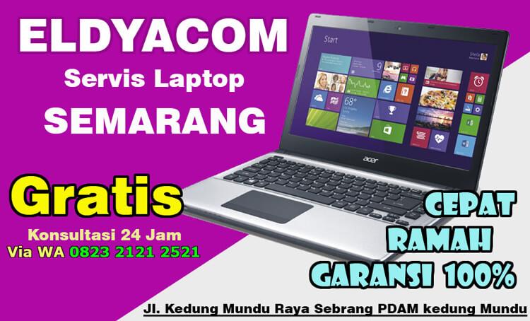Servis laptop Panggilan Semarang