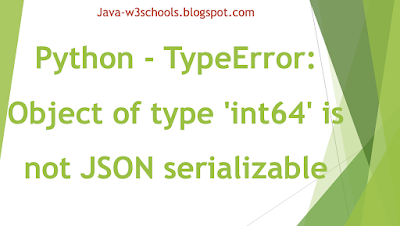 Python TypeError Object of type  int64 is not JSON serializable