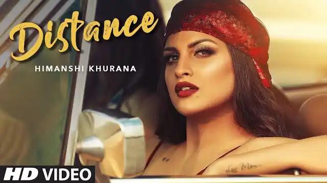 Himanshi Khurana Song Distance Lyrics   Latest Punjabi Songs 2020