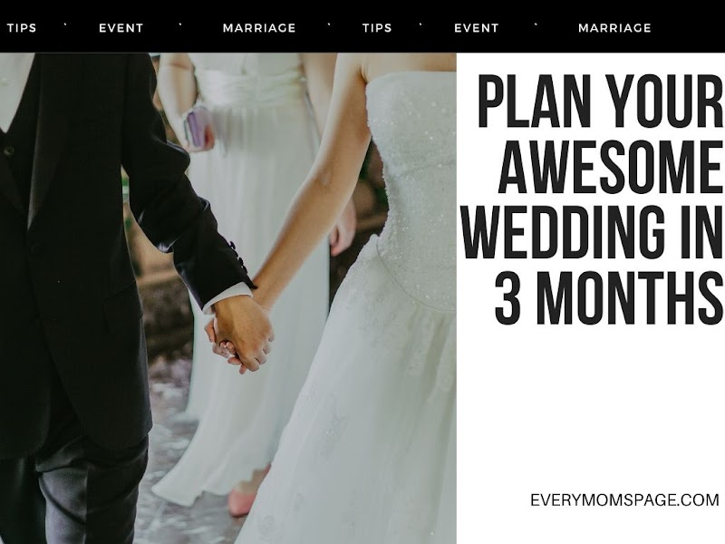 Plan Your Awesome Wedding in 3 Months