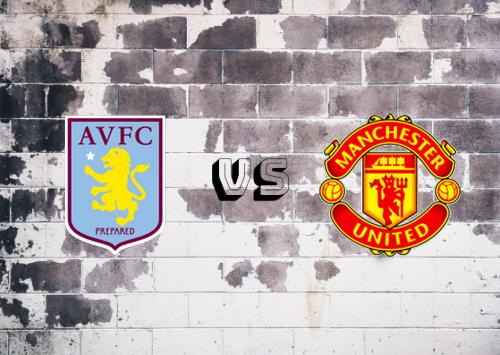 Aston Villa vs Manchester United  Resumen y Partido Completo
