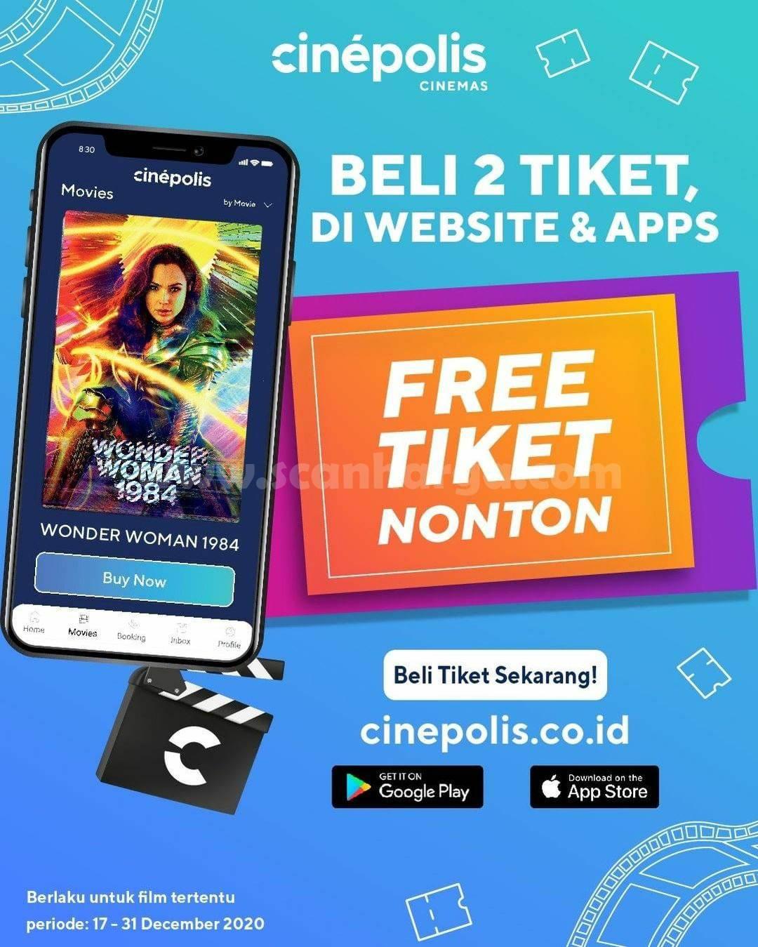 CINEPOLIS Promo Beli 2 Tiket di Website & Apps – GRATIS TIKET NONTON!