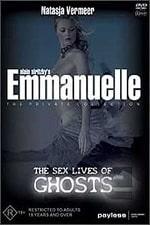 Emmanuelle The Sex Lives Of Ghosts (2004)