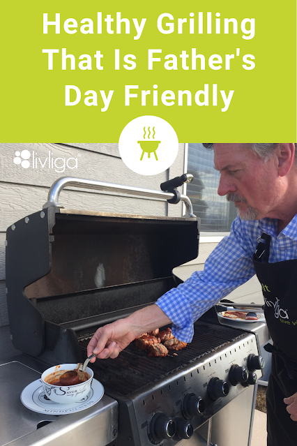 Healthy Grilling for Father's Day