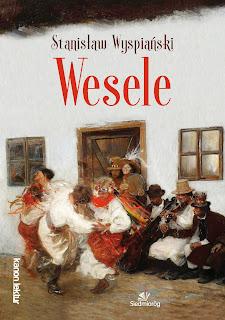 Wesele - Stanisław Wyspiański