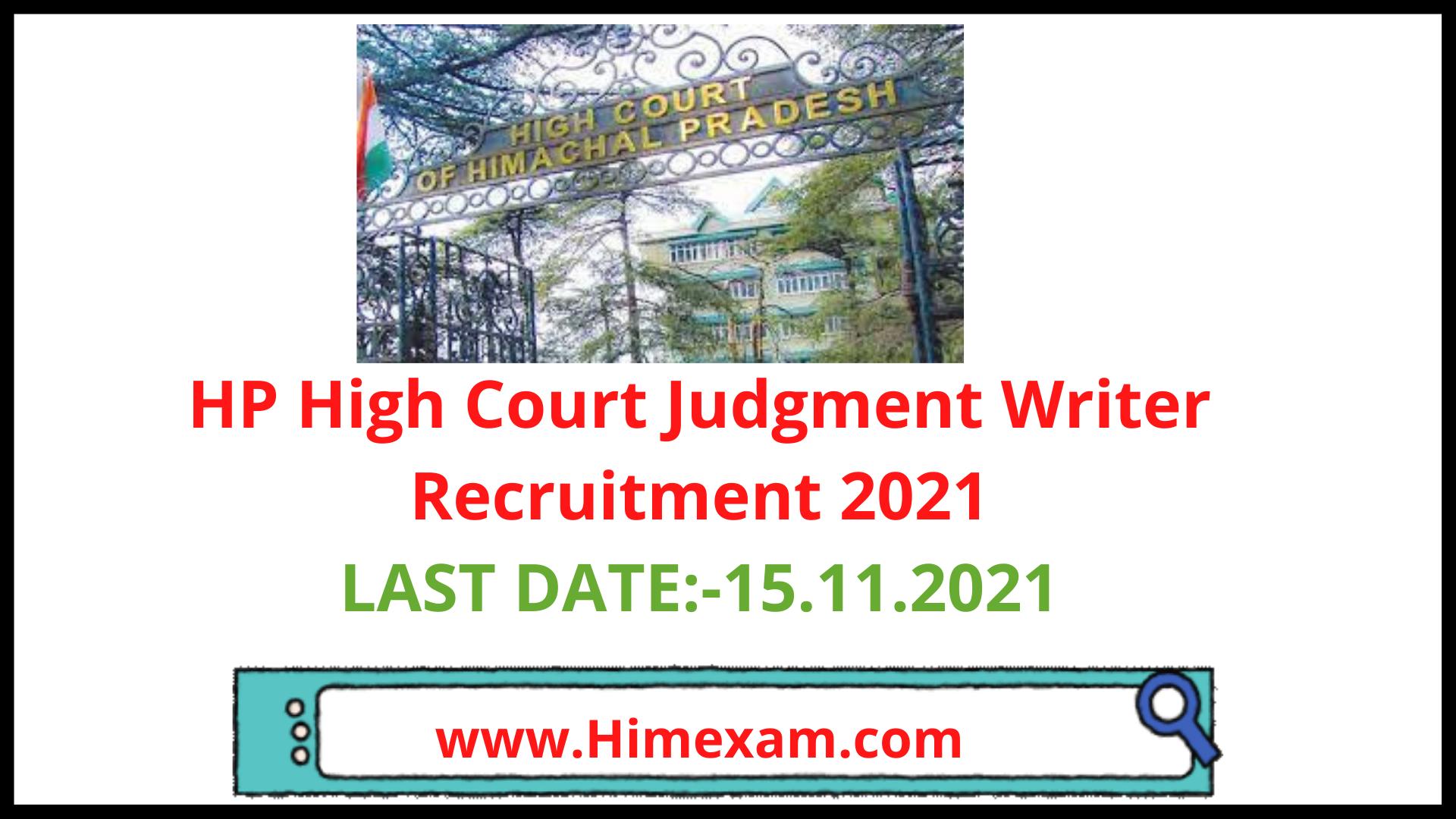 HP High Court Judgment Writer Recruitment 2021