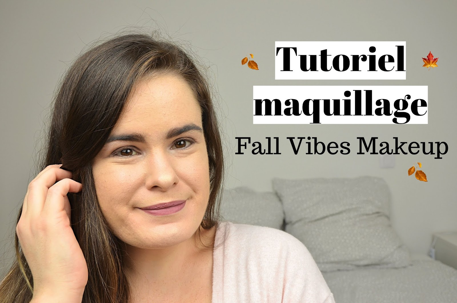 Fall Vibes Makeup  Tutoriel maquillage automnehiver 2018 avec la chocolate bar de Too Faced