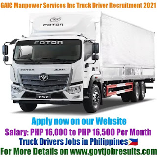 GAIC Manpower Services Inc Truck Driver Recruitment 2021-22