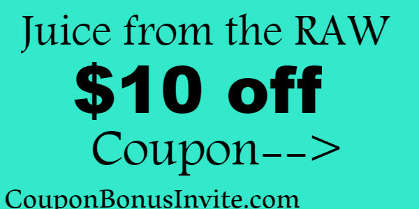 $10 off JuicefromtheRAW Coupon Jan, Feb, March, April, May, June, July, Aug, Sep, Oct, Nov, Dec