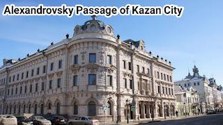 Alexandrovsky Passage of Kazan City