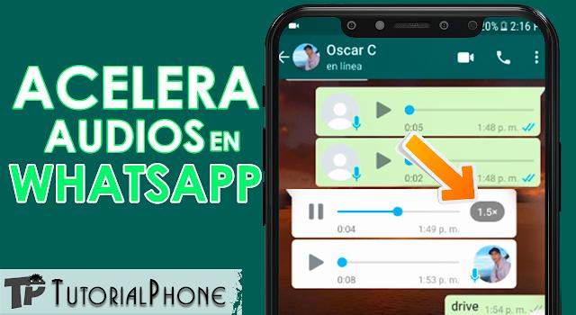 Cómo acelerar los audios de WhatsApp - No me aparece la opción (Solución)