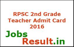 RPSC 2nd Grade Teacher Admit Card 2016
