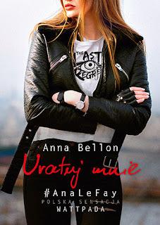 Zapowiedź:  Anna Bellon - Uratuj mnie