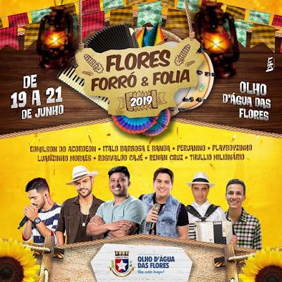 Prefeito de  Olho D'Água das Flores  anuncia programação do  Flores, Forró e Folia 2019