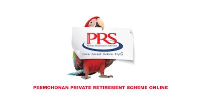 Permohonan Private Retirement Scheme (PRS) 2020 Online