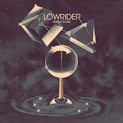 Lowrider - Refractions | Review
