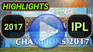 2017 IPL Matches Highlights Online