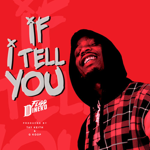 Flipp Dinero - If I Tell You - Single [iTunes Plus AAC M4A]