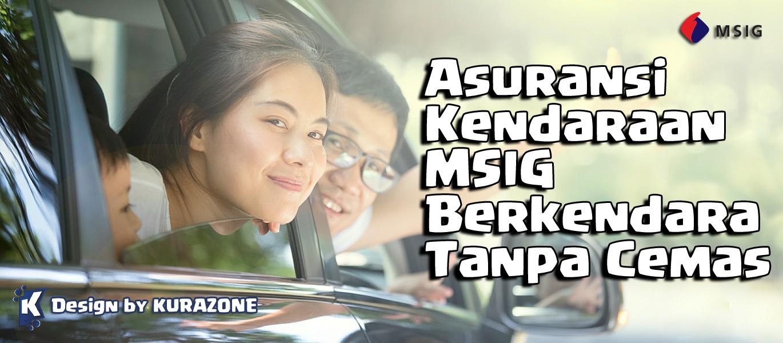 Asuransi Kendaraan MSIG, Berkendara Tanpa Cemas Bersama PT. Asuransi MSIG Indonesia