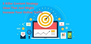5-killer-content-strategy-ideas-that-just-might-increase-your-online-traffic_optimized
