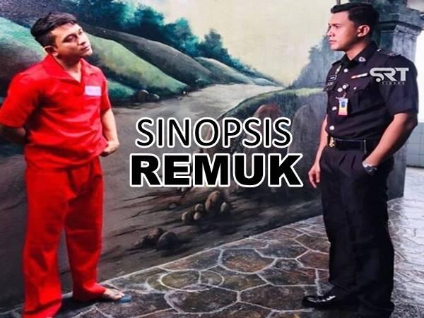 SINOPSIS REMUK (TV3)