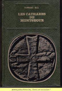 Fernand Niel, les Cathares des Montsegur, 1976