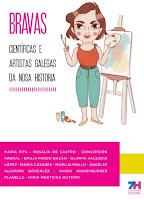 https://mcusercontent.com/853dab8ff7129b96d9b611cfb/files/4875b13e-eb60-43a2-a734-206a68f04ade/BRAVAS_Cient%C3%ADficas_e_artistas_galegas_da_nosa_historia._7H_Cooperativa_Cultural..pdf