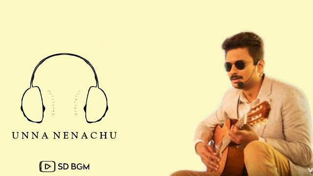 Unna Nenachu | BGM - Ringtone | Background Music - Mp3 Song Download