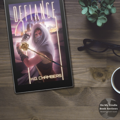 On My Kindle BR's book review of DEFIANCE by H.G. Chambers
