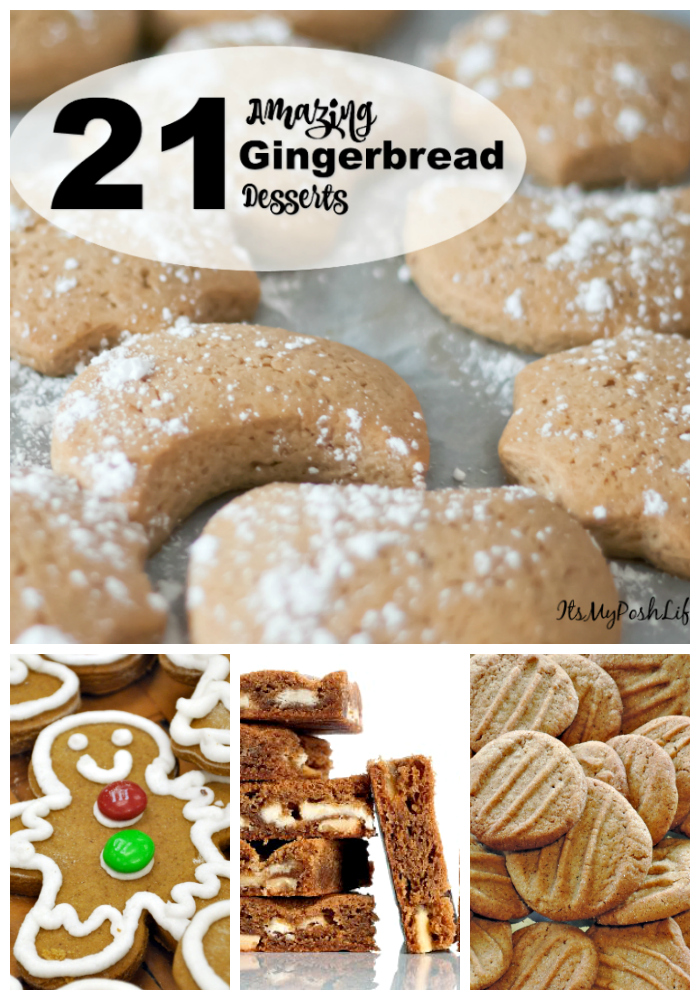X 21 Amazing Gingerbread Desserts