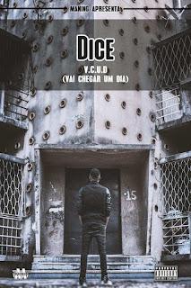 Dice - VCUD (Vai Chegar Um Dia) [EP]