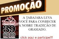 Promoção Tabajara Grill com você em Gramado