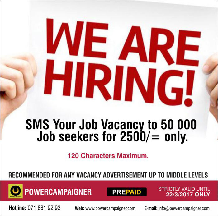 Powercampaigner | SMS Your Job Vacancy to 50 000 Job seekers for 2500/= only. (Job Alerts )