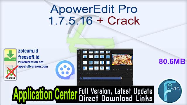 ApowerEdit Pro 1.7.5.16 + Crack_ ZcTeam.id