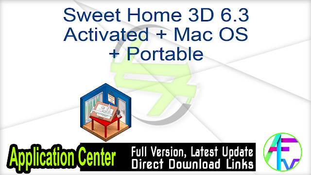 Sweet Home 3D 6.3 Activated + Mac OS + Portable
