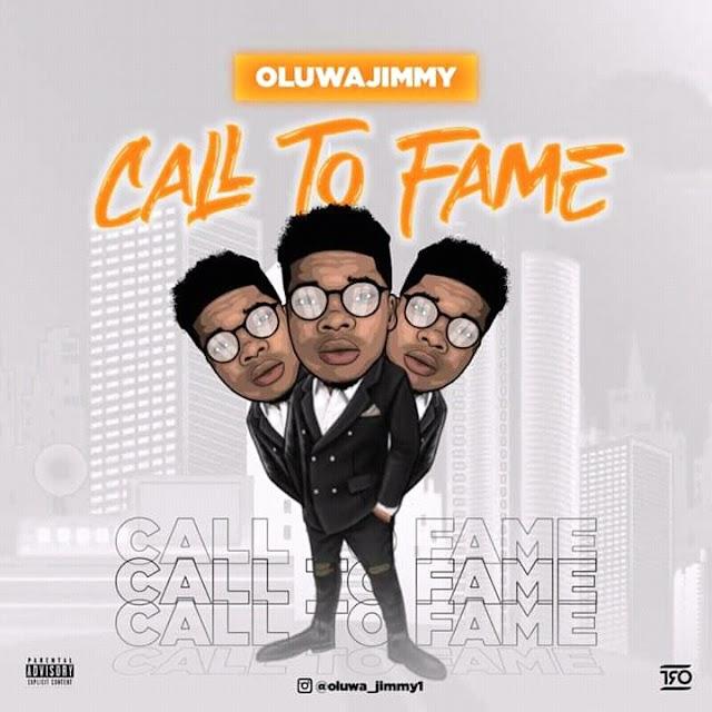 [BangHitz] OluwaJimmy - Call To Fame