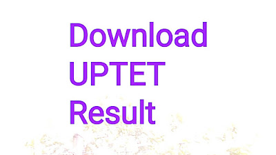 Download UPTET result