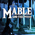 Mable & The Wood İndir – Full