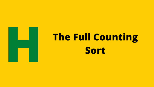 Hackerrank The Full Couting Sort problem solution