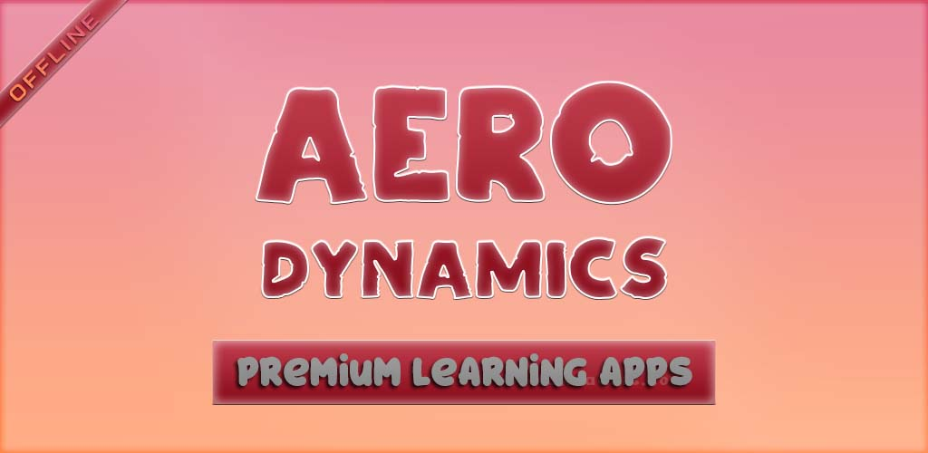 """Aerodynamics App is the study of forces and the resulting motion of objects through the air. By this app you will learn the motion of air around an object allows us to measure the forces of lift, which allows an aircraft to overcome gravity, and drag, which is the resistance an aircraft """"feels"""" as it moves through the air."""